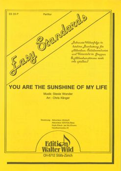 You are the sunshine of my life / Partitur